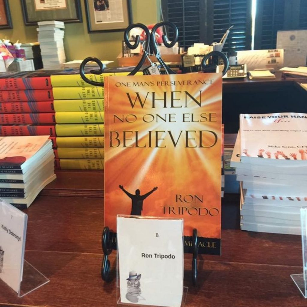 When No One Else Believed patsy's miracle One Man's Perseverance Ron Tripodo